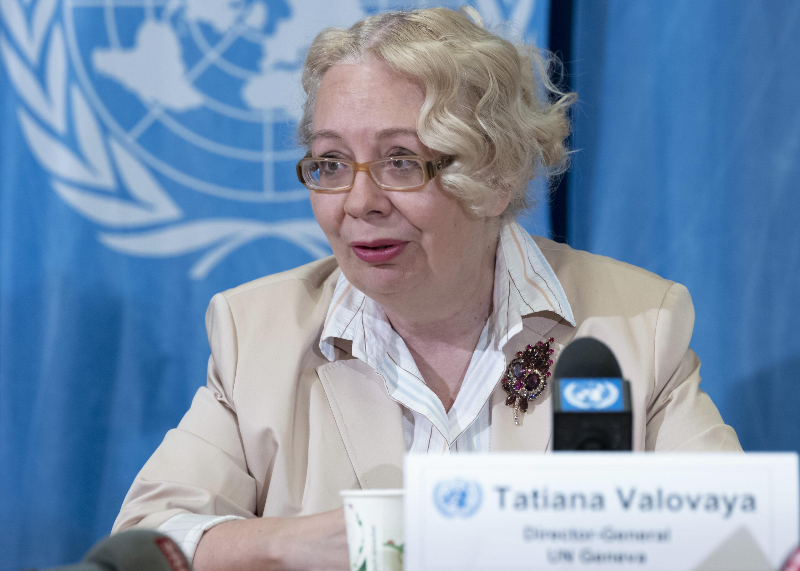 Tatiana Valovaya, Director-General of the United Nations Office at Geneva.